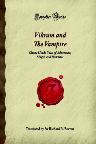 9781605065717: Vikram and The Vampire: Classic Hindu Tales of Adventure, Magic, and Romance (Forgotten Books)