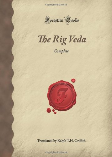 9781605065809: The Rig Veda: Complete (Forgotten Books)