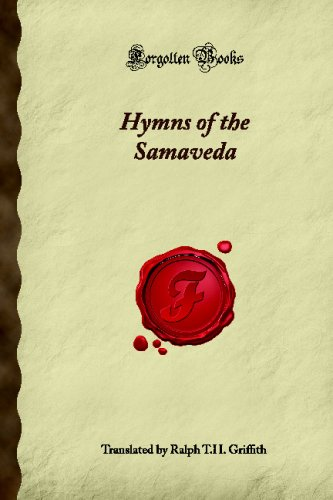 Hymns of the Samaveda (Forgotten Books): Unknown