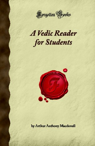 A Vedic Reader for Students (Forgotten Books): Anthony Macdonell, Arthur