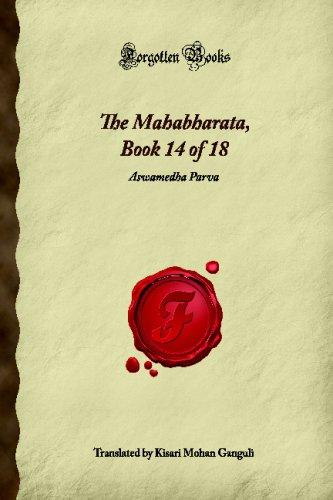 9781605066240: The Mahabharata, Book 14 of 18: Aswamedha Parva (Forgotten Books)