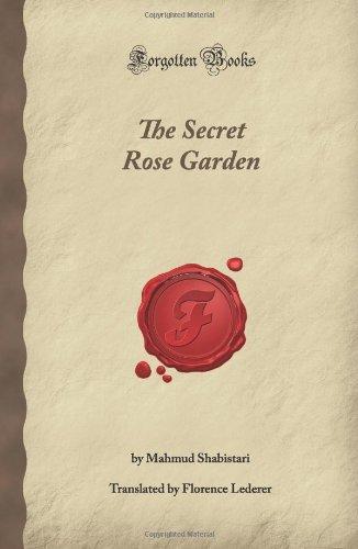 The Secret Rose Garden (Forgotten Books): Shabistari, Mahmud