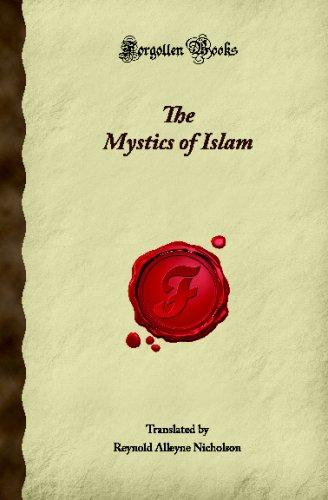 The Mystics of Islam (Forgotten Books) (1605066869) by Alleyne Nicholson, Reynold