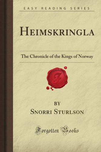 9781605067896: Heimskringla: The Chronicle of the Kings of Norway (Forgotten Books)