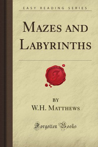 9781605067995: Mazes and Labyrinths (Forgotten Books)