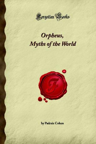 9781605068022: Orpheus, Myths of the World (Forgotten Books)