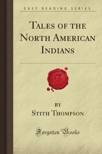 9781605068268: Tales of the North American Indians (Forgotten Books)