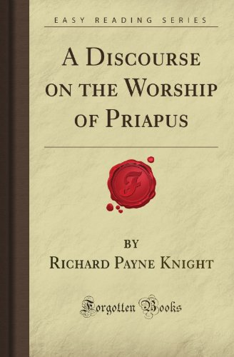 9781605068527: A Discourse on the Worship of Priapus (Forgotten Books)