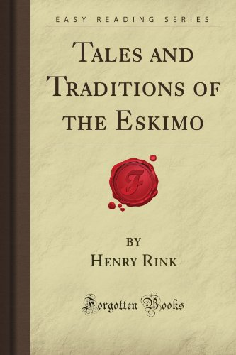9781605068558: Tales and Traditions of the Eskimo (Forgotten Books)