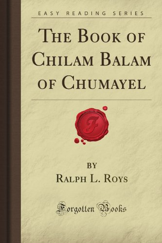 9781605068589: The Book of Chilam Balam of Chumayel (Forgotten Books)