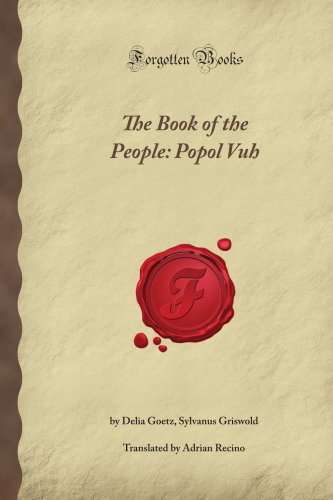 9781605068596: The Book of the People: Popol Vuh (Forgotten Books)