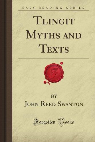 9781605068824: Tlingit Myths and Texts (Forgotten Books)