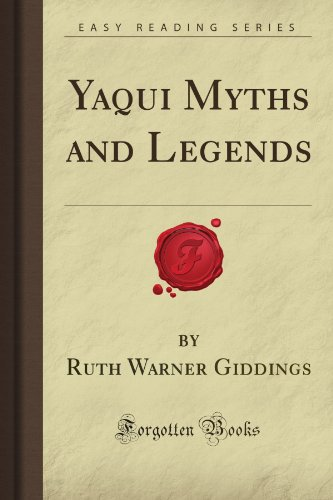 9781605068961: Yaqui Myths and Legends (Forgotten Books)