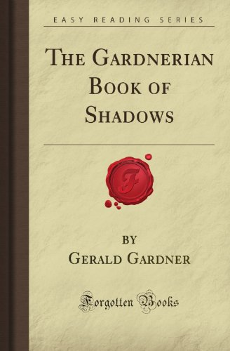 9781605069333: The Gardnerian Book of Shadows (Forgotten Books)