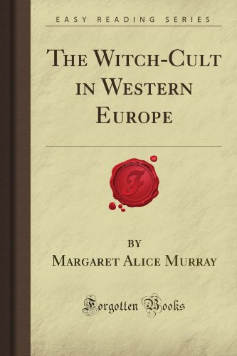 9781605069340: The Witch-Cult in Western Europe (Forgotten Books)