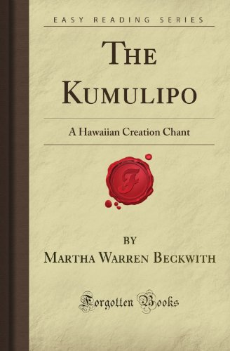 9781605069586: The Kumulipo: A Hawaiian Creation Chant (Forgotten Books)