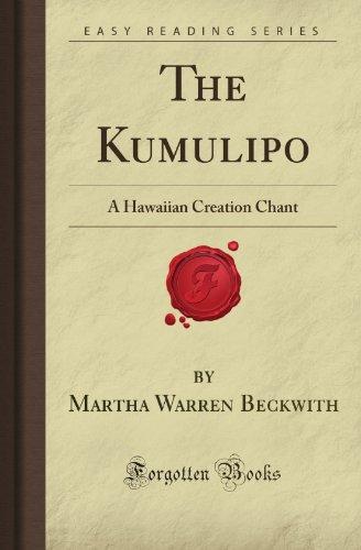 9781605069586: The Kumulipo: A Hawaiian Creation Chant (Forgotten Books)