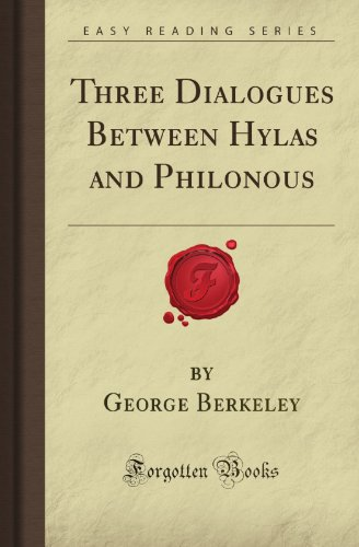 9781605069692: Three Dialogues Between Hylas and Philonous (Forgotten Books)