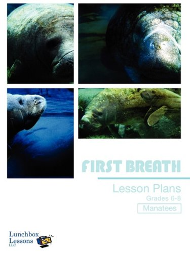9781605070223: Manatee Lesson Plan Grade 6-8 (Lunchbox Lessons: First Breath)