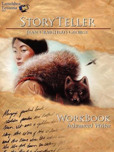 Storyteller Jean Craighead George: Advanced Writer Workbook (Lunchbox Lessons: Storyteller)