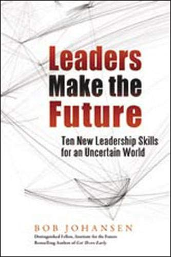 9781605090023: Leaders Make the Future (BK Business)