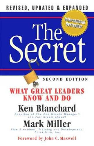 9781605092683: The Secret: What Great Leaders Know -- And Do