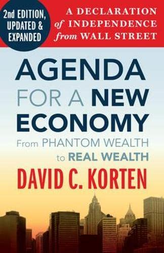 9781605093758: Agenda for a New Economy: From Phantom Wealth to Real Wealth