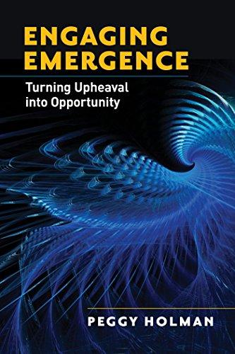 9781605095219: Engaging Emergence: Turning Upheaval into Opportunity