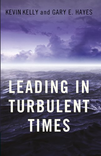 9781605095400: Leading in Turbulent Times