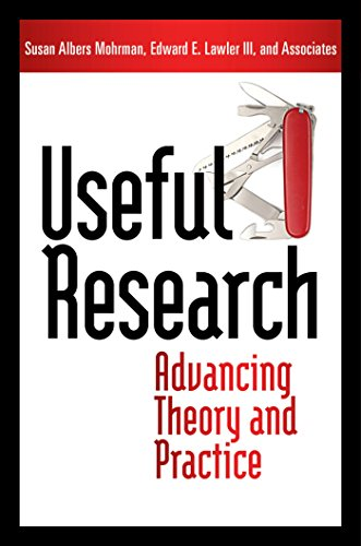 9781605096001: Useful Research: Advancing Theory and Practice