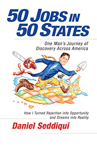 9781605098258: 50 Jobs in 50 States: One Man's Journey of Discovery Across America: One Man's Journey of Discovery across America