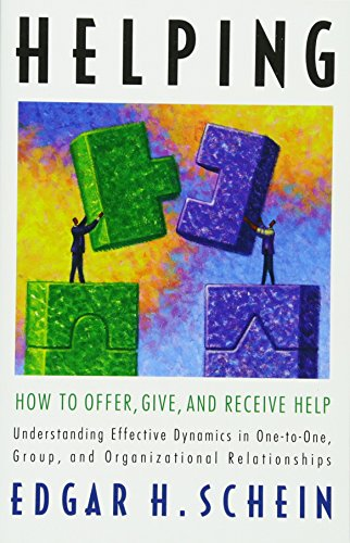 9781605098562: Helping: How to Offer, Give, and Receive Help