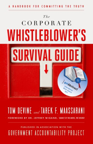 9781605099859: The Corporate Whistleblower's Survival Guide: A Handbook for Committing the Truth