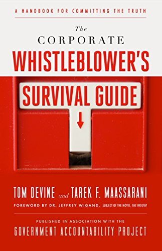 9781605099866: The Corporate Whistleblower's Survival Guide: A Handbook for Committing the Truth