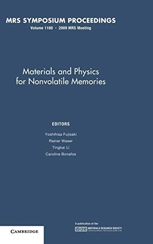 Materials and Physics for Nonvolatile Memories: Volume 1160 (MRS Proceedings): Fujisaki, Yoshihisa ...