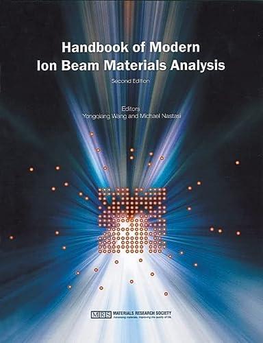9781605112152: Handbook of Modern Ion Beam Materials Analysis (Handbook of Modern Ion Beam Materials Analysis 2 Volume Set) (Volume 1)