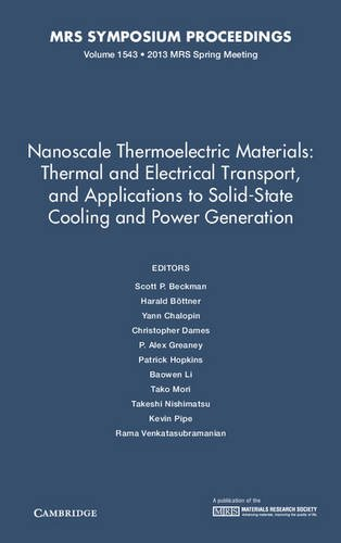 Nanoscale Thermoelectric Materials: Thermal and Electrical Transport, and Applications to ...