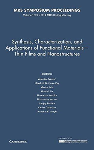 "Synthesis, Characterization, and Applications of Functional Materialsâ€""Thin: EDITED BY VALENTIN"