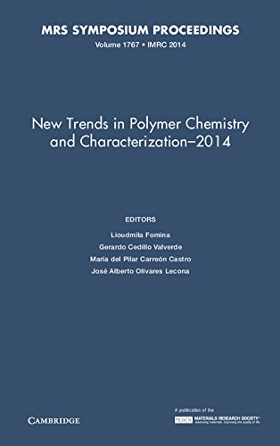 9781605117447: New Trends in Polymer Chemistry and Characterization - 2014: Volume 1767 (MRS Proceedings)