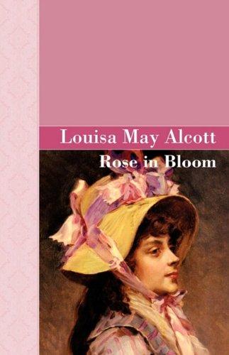 9781605120027: Rose in Bloom (Akasha Classic)