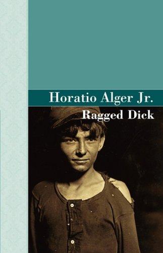 9781605120041: Ragged Dick