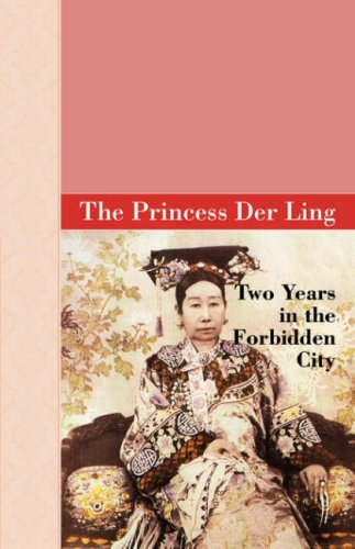 9781605120171: Two Years in the Forbidden City