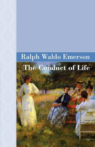 9781605120256: The Conduct Of Life