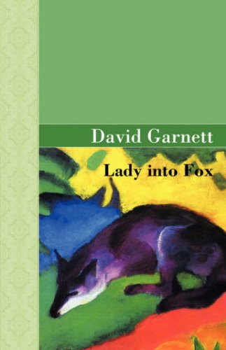 9781605120287: Lady Into Fox