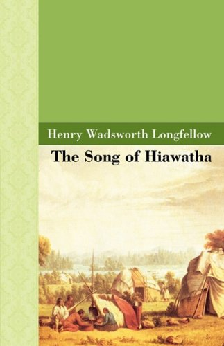 9781605120461: The Song of Hiawatha