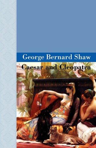 9781605120751: Caesar And Cleopatra (Akasha Classic Series)