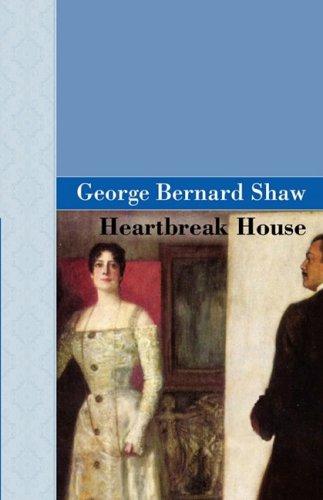 9781605120768: Heartbreak House