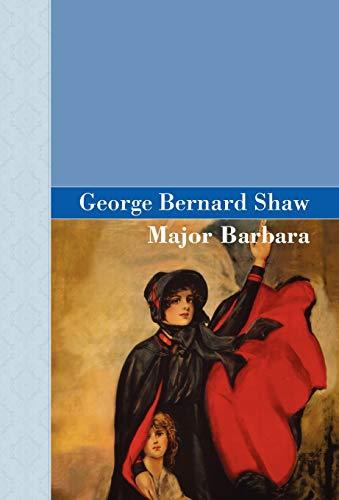 9781605120782: Major Barbara