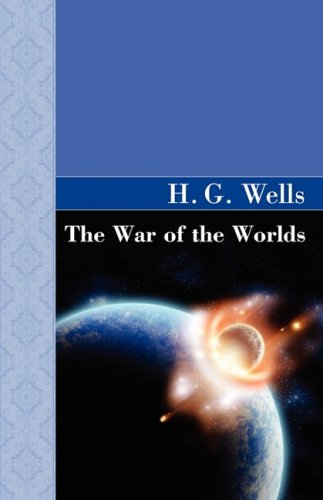 9781605120973: The War of the Worlds (Akasha Classic Series)