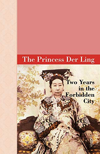 9781605121178: Two Years in the Forbidden City